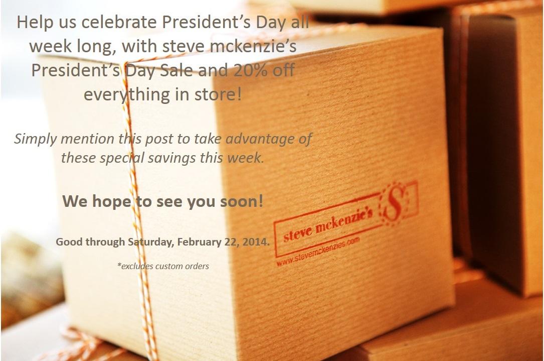 steve mckenzie's President's DaySale!